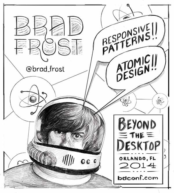 Brad Frost poster sketch